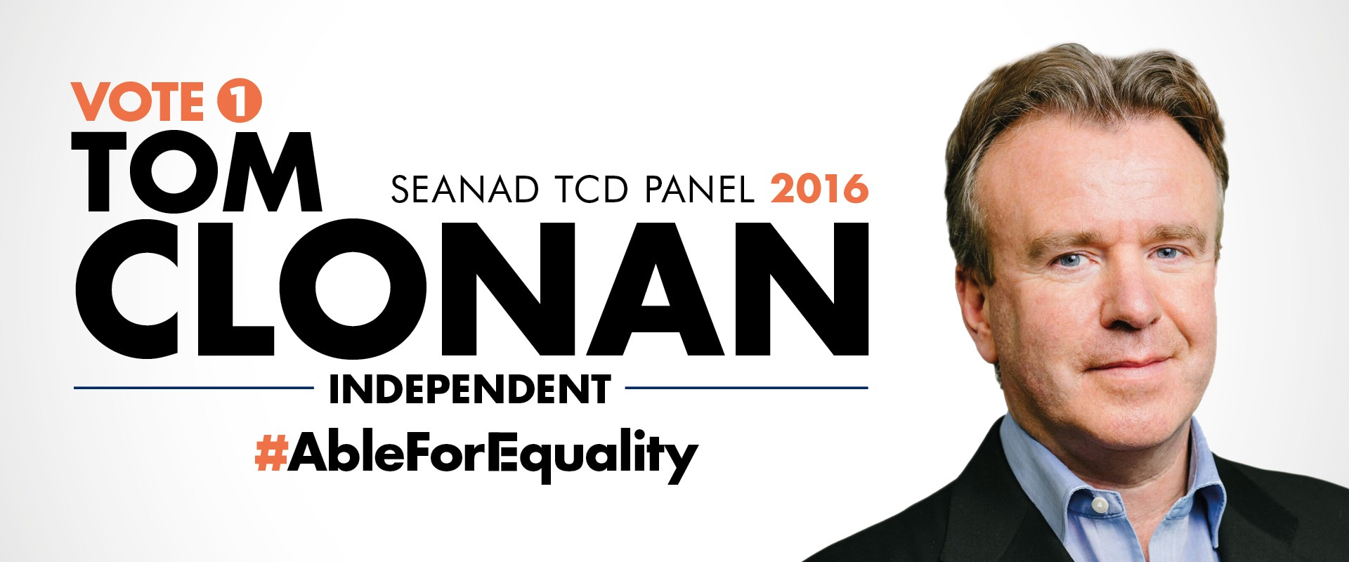 Tom Clonan Vote No.One